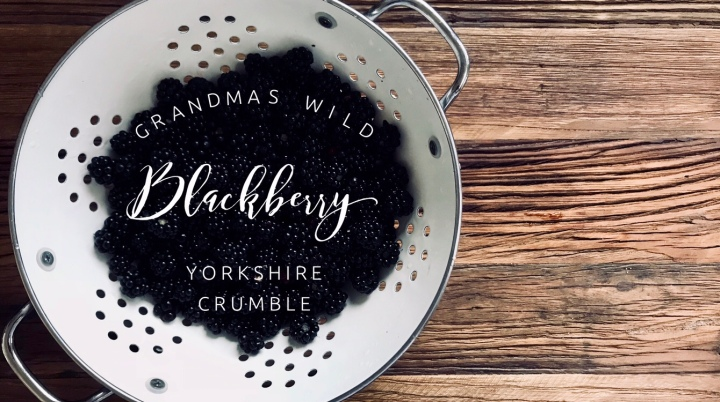 Grandmas Wild Blackberry YorkshireCrumble